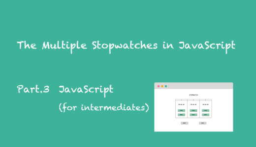 The Multiple Stopwatches on One Page in Javascript (for  Intermediates)