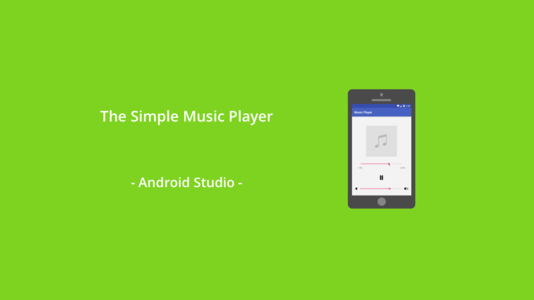 Java (Android Studio) Tutorial - The Simple Music Player